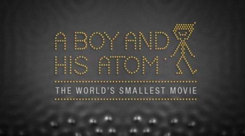 A Boy And His Atom – самый маленький мультик в мире
