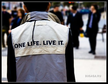 One LIFE.Live it...